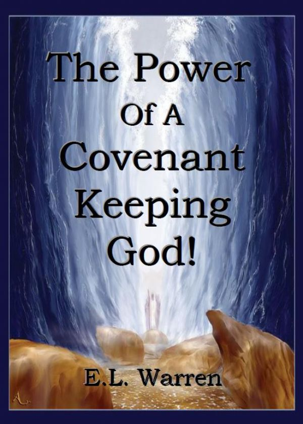 The Power Of A Covenant Keeping God
