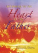 Returning To The Heart Of The Father