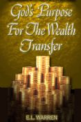 Gods Purpose For the Wealth Transfer